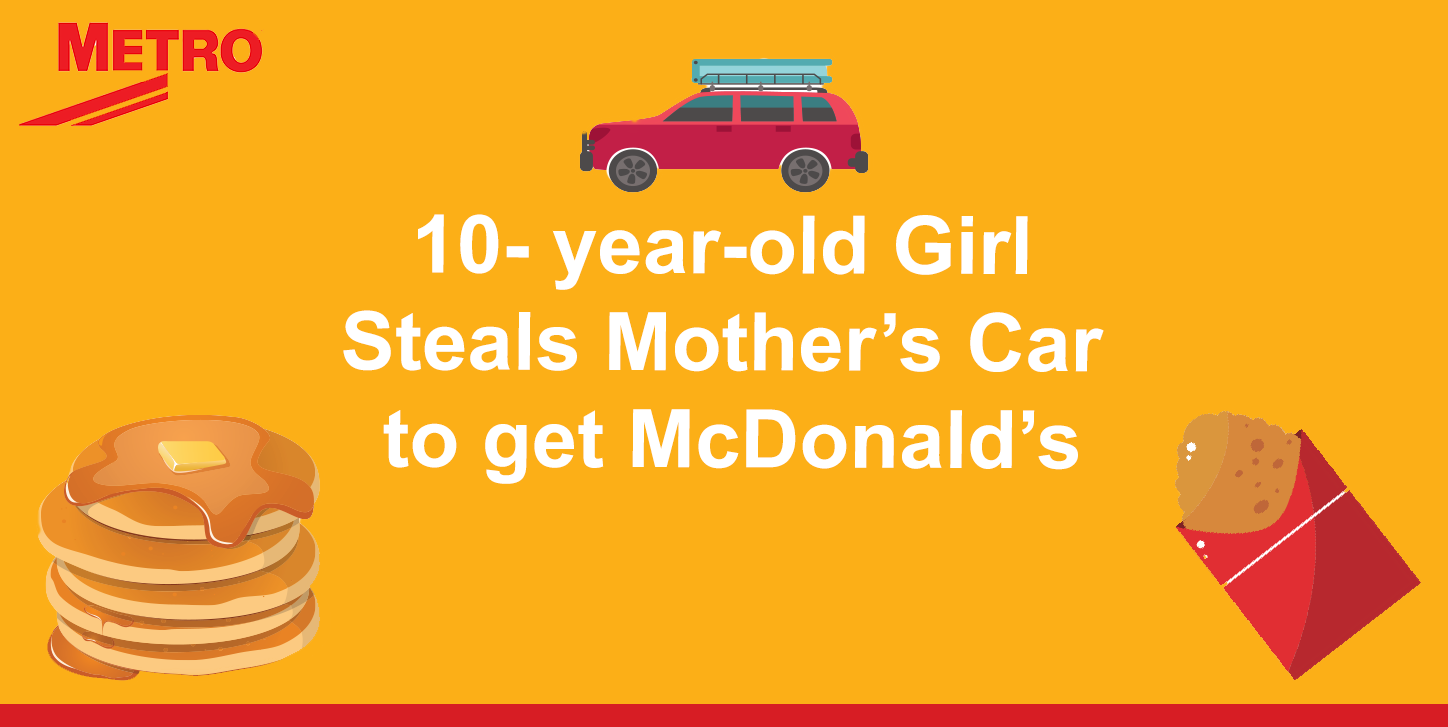 Girl Steals Mothers car to go to McDonalds
