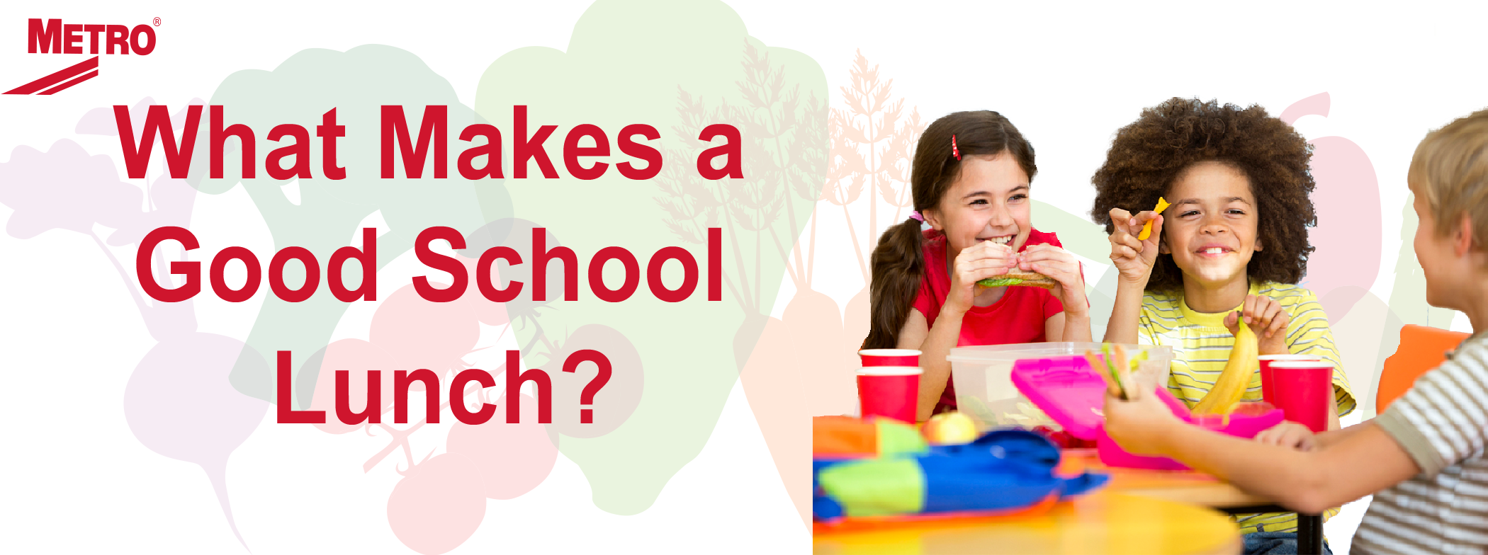 what makes a good school lunch